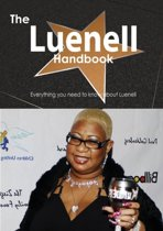 The Luenell Handbook - Everything You Need to Know about Luenell