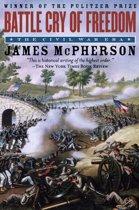 Battle Cry Of Freedom : The Civil War Era