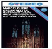 Marcel Dupre Organ Recital: Music by Widor and Dupre