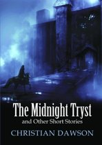 The Midnight Tryst and Other Short Stories
