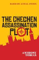 The Chechen Assassination Plot