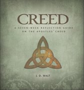 Creed: A Seven-Week Reflection Guide on the Apostles' Creed
