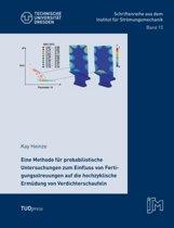 Eine Methode F r Probabilistische Untersuchungen Zum Einfluss Von Fertigungsstreuungen Auf Die Hochzyklische Erm dung Von Verdichterschaufeln