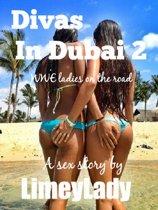 Divas in Dubai 2