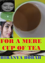 For a Mere Cup of Tea