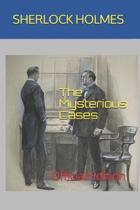 Sherlock Holmes: The Mysterious Cases: Official Edition