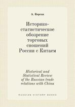 Historical and Statistical Review of the Russian Trade Relations with China