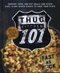 Thug Kitchen: Back to Basics