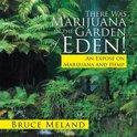 There Was Marijuana in the Garden of Eden!
