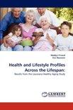 Health and Lifestyle Profiles Across the Lifespan