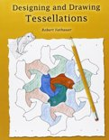 Designing and Drawing Tessellations