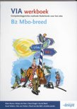 VIA / B2 Mbo-breed / deel Werkboek