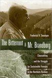 Bitterroot and Mr. Brandborg