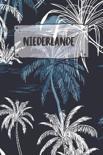 Niederlande: Punktiertes Reisetagebuch Notizbuch oder Reise Notizheft Gepunktet - Reisen Journal f�r M�nner und Frauen mit Punkten