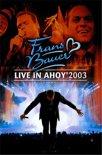 Frans Bauer - Live In Ahoy 2003