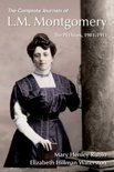 The Complete Journals of L.M. Montgomery