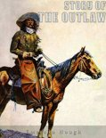 The Story of the Outlaw