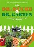 Dr. Küche und Dr. Garten