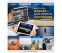Bewuster en beter - Werken met Adobe Photoshop Lightroom 6/CC