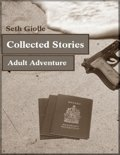 Collected Stories: Adult Adventure