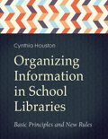 Organizing Information in School Libraries