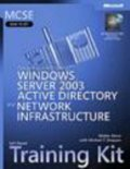 Mcse Designing A Windows Server 2003 Active Directory And Network Infrastructure Training Kit