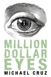 Million Dollar Eyes