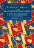Cretan Pictographs and Prae-Phoenician Script