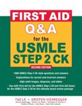 First Aid Q&A for the USMLE Step 2 CK, Second Edition
