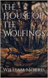 The House of the Wolfings