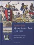 Amsterdam - Nieuw Amsterdam 1609-2009