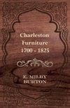 E. Milby Burton - Charleston Furniture 1700 - 1825