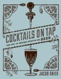 Jacob Grier - Cocktails on Tap