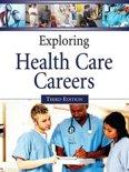 Exploring Health Care Careers