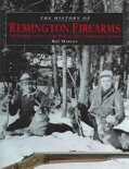 History of Remington Firearms