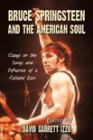 Bruce Springsteen and the American Soul