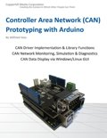 Controller Area Network Prototyping With Arduino