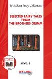Selected Fairy Tales from the Brothers Grimm