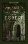 The Romance of the Forest: A Gothic Novel (Reader's Edition)