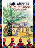 Ada Marries A Palm Tree & other stories