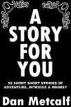 A Story For You