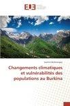 Changements Climatiques Et Vulnerabilites Des Populations Au Burkina