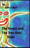The Forest and the Tree That Talks.