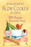 Suzanne Bonet - 3-Ingredient Slow Cooker Recipes