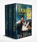 Dukes' Club Box Set: Three Scandalous Novels