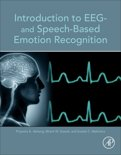 Introduction to EEG and Speech-Based Emotion Recognition