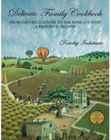 Dorothy Indelicato - Delicato Family Cookbook