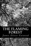 The Flaming Forest