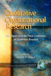 Qualitative Organizational Research: Best Papers from the Davis Conference on Qualitative Research. Qualitative Organizational Research