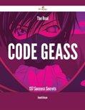 The Real Code Geass - 137 Success Secrets